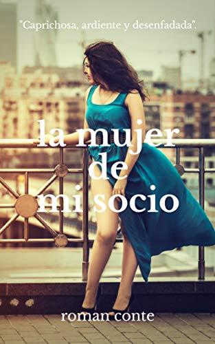La mujer de mi socio (Spanish Edition)