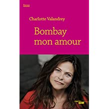 Bombay mon amour (DOCUMENTS)
