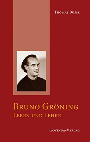 bruno-grning-leben-und-lehre