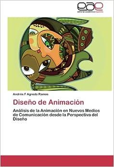 Torrent Descargar Español Diseno De Animacion PDF PDF Online