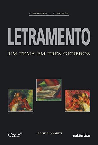 Letramento - Um tema em três gêneros