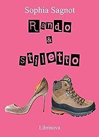 Rando & Stiletto par Sophia Sagnot