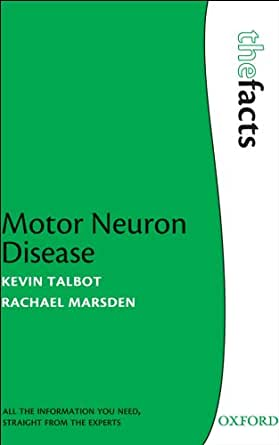 Motor Neuron Disease The Facts Kindle Edition By Kevin