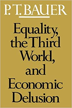 Equality the Third World and Economics Delusion (Paper)