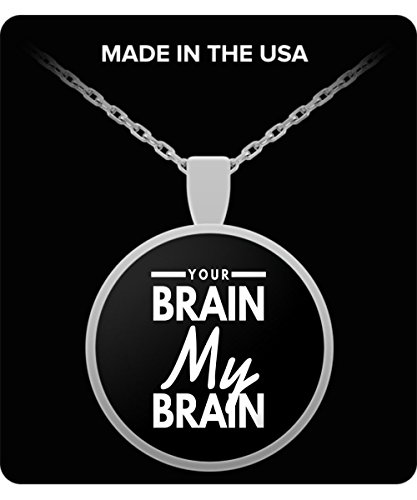 Funny Halloween Your Brain My Brain Gift Necklace -