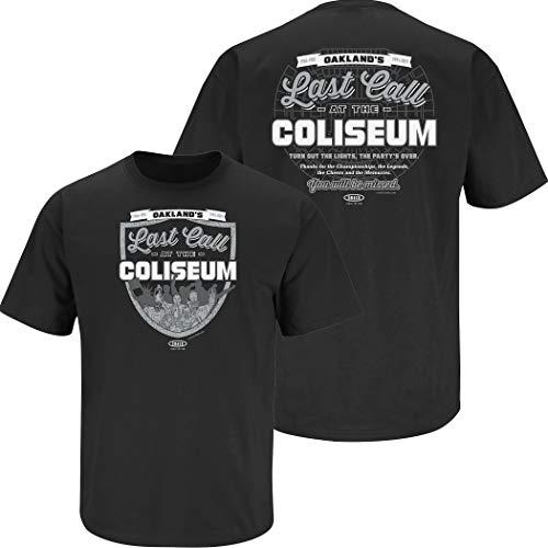 Raider Football Fans. Last Call at The Coliseum Black T-Shirt (Sm-5x) (Short Sleeve, 3XL)