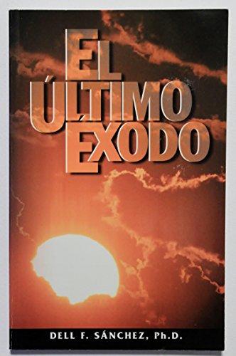 El Ultimo Exodo