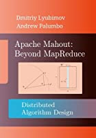 Apache Mahout: Beyond MapReduce Front Cover