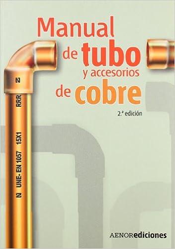 Obra Civil e instalaciones Tubería y Conexiones de Cobre