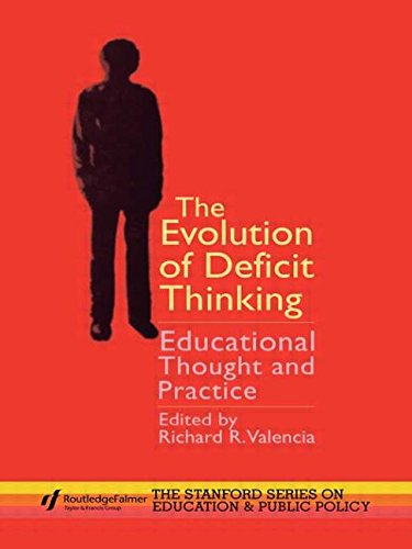 The Evolution of Deficit Thinking: Educational Thought and Practice (Stanford Education and Public Policy Series)
