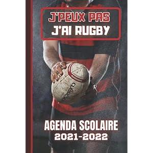 AGENDA SCOLAIRE 2021-2022: J'peux pas j'ai Rugby Sport équipe ballon ovale pour école primaire collège lycée étudiant… 8