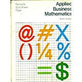 img - for Applied business mathematics: problems and drills book / textbook / text book