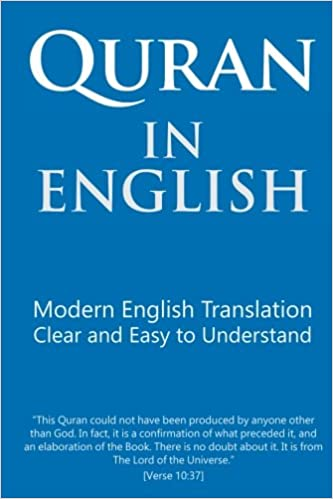 Quran in English: Clear and Easy to Understand  Modern English