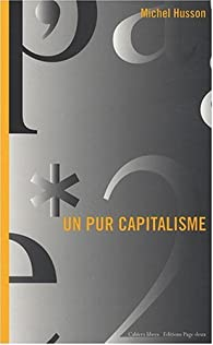 Un pur capitalisme par Michel Husson