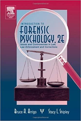 Introduction to forensic psychology issues and controversies in introduction to forensic psychology issues and controversies in crime and justice kindle edition by bruce a arrigo stacey l shipley fandeluxe Image collections