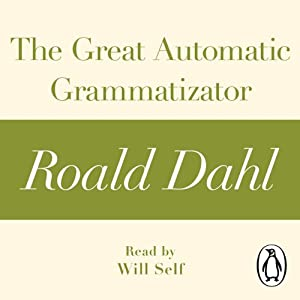 The Great Automatic Grammatizator Audiobook