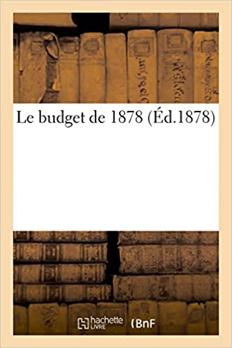 Lire en ligne Le budget de 1878 pdf ebook