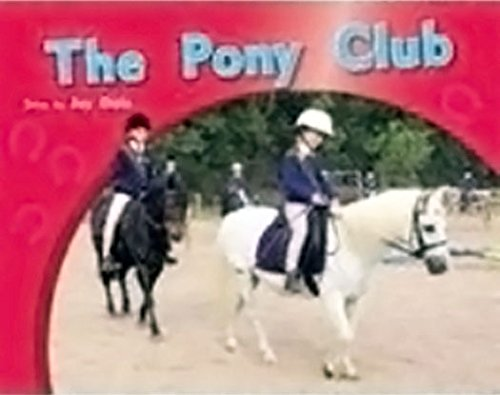 Read Online Rigby PM Photo Stories: Leveled Reader Bookroom Package Green (Levels 12-14) The Pony Club pdf epub