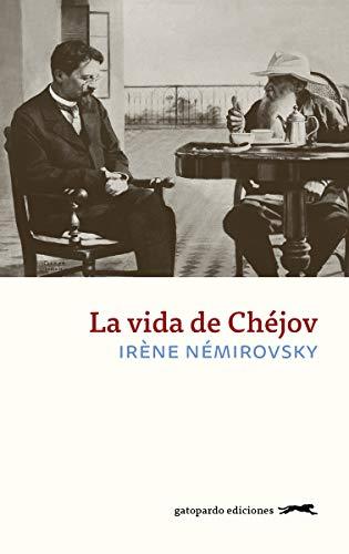La vida de Chejov de Irene Némirovsky