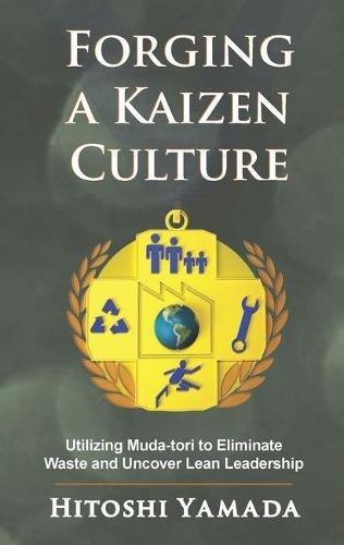 Forging a Kaizen Culture