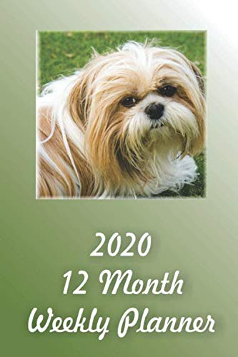 2020-12-Month-Weekly-Planner-1-Year-DailyWeeklyMonthly-Planner-January-2020-December-2020-Shih-Tzu-Dog-Cover