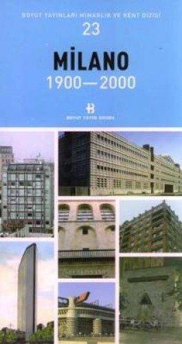 Download Milano 1900-2000 Mimarlik ve Kent Dizisi 23 pdf epub