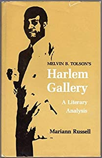 """Tolson /""""Harlem Gallery/"""" and Other Poems of Melvin B"""