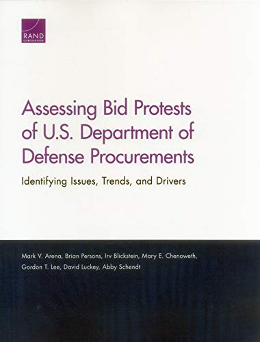 Assessing Bid Protests of U.S. Department of Defense Procurements: Identifying Issues, Trends, and Drivers