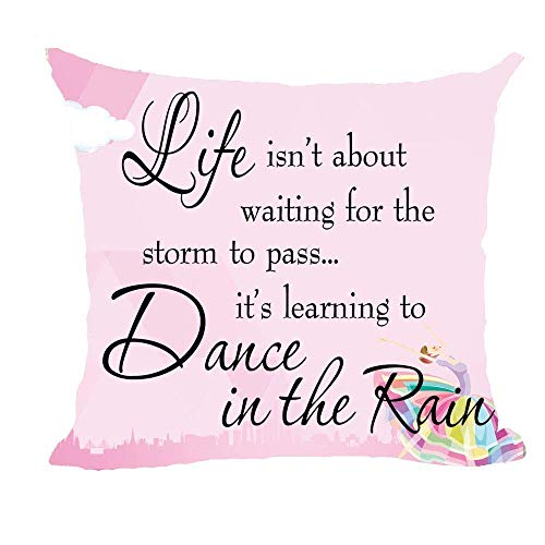 Mesllings 2018 F/W Qoute Life Isn't About Waiting for The Storm to Pass Dance Cotton Linen Throw Pillow Covers Case Cushion Cover Sofa Decorative Square 18x18 inch Decorative Pillow Wedding Birthday -