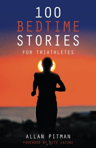 100 Bedtime Stories for Triathletes