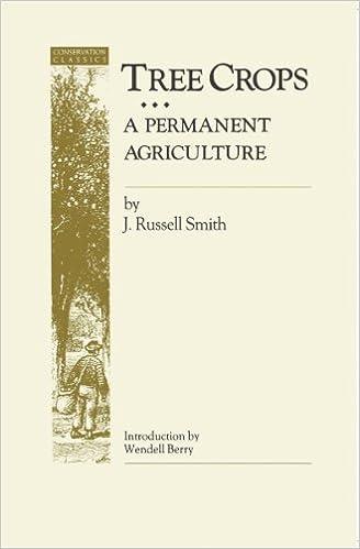 Tree Crops: A Permanent Agriculture (Conservation Classics)