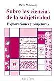 img - for Sobre Las Ciencias de La Subjetividad (Spanish Edition) book / textbook / text book