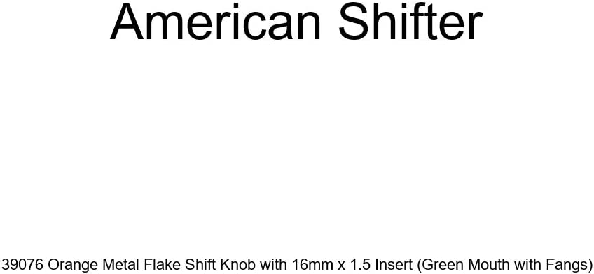 American Shifter 39076 Orange Metal Flake Shift Knob with 16mm x 1.5 Insert Green Mouth with Fangs