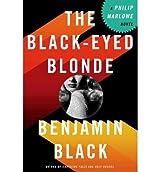 { { [ THE BLACK-EYED BLONDE: A PHILIP MARLOWE NOVEL ] By Black, Benjamin ( Author ) Mar - 2014 [ Hardcover ]