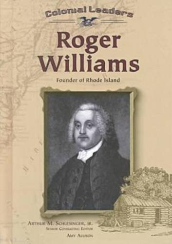 Roger Williams: Founder of Rhode Island (Colonial Leaders) PDF