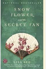 Snow Flower and the Secret Fan: A Novel Paperback