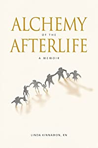 Alchemy Of The Afterlife: A Memoir by Linda Kinnamon ebook deal