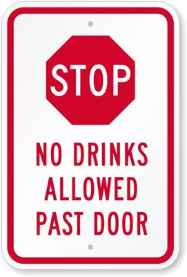 Amazon.com: Stop – no permite Bebidas Pasado Cartel para ...