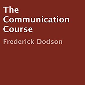 The Communication Course Audiobook