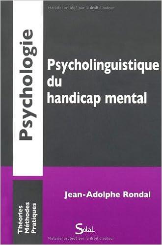 En ligne téléchargement Psycholinguistique du handicap mental pdf