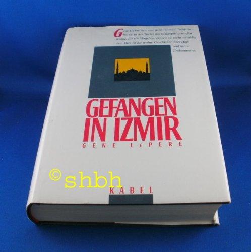 Gefangen in Izmir