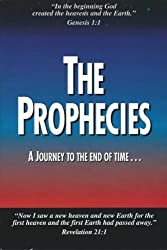 The Prophecies ... A Journey to the End of Time