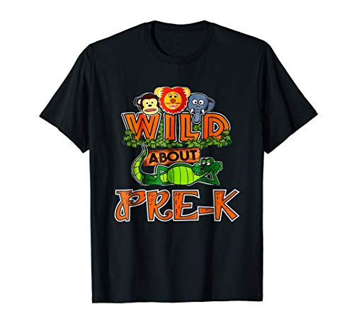 Funny Cute Wild About Pre-K Back to School Classroom T-Shirt