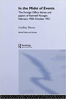 Book In the Midst of Events (British Politics and Society) (2013-12-12)