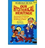 Our Hysterical Heritage, Harold Dunn, 0916144518