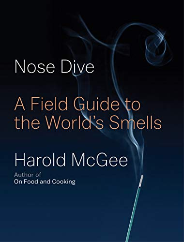 Book Cover: Nose Dive: A Field Guide to the World's Smells