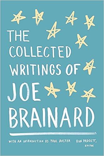 The Collected Writings of Joe Brainard: Amazon.es: Ron Padgett, Paul Auster: Libros en idiomas extranjeros