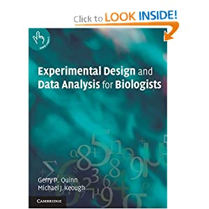Experimental Design and Data Analysis for Biologists Gerry P. Quinn, Michael J. Keough
