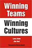 Winning Teams--Winning Cultures