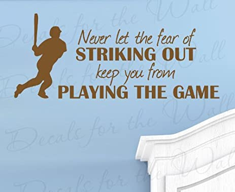 Never Let The Fear Of Striking Out Keep You From Playing Game